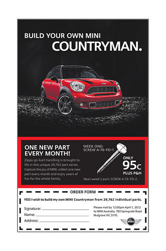 <p>In 2012, Mini offered an outrageous deal for budget-minded fans: a build-it-yourself Mini Countryman. The company offered to send over one new part a month, at a low price, until the car was complete.</p>