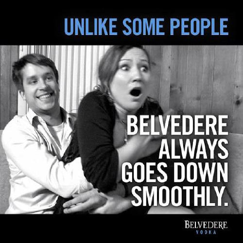 <p>Belvedere posted this ad to its Facebook page in 2012, immediately and rightfully earning the ire of anyone with eyes. The company apologized, with the inevitable &quot;this should never have happened&quot; and promised to get to the bottom of how it did happen.</p>