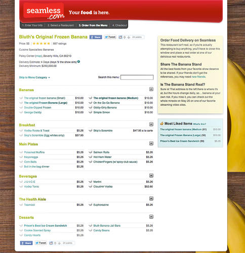 "<p>People looking to order food on Seamless.com recently may have been surprised to stumble on a page on the site for <a href=&quot;http://promos.seamless.com/promos/banana-stand.html&quot; target=&quot;_blank&quot;>Bluth's Original Frozen Banana.</a> Although the fine print did explain that ""This restaurant isn't real,"" the joke was taken to great lengths. On the menu were corn balls (a Bluth family tradition) and Prison's Best Ice Cream Sandwich (a George Bluth favorite).</p>"