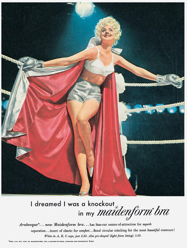 <p>Word play was big. Maidenform (1961): &quot;I dreamed I was a knockout in my maidenform bra.&quot; Boom!</p>