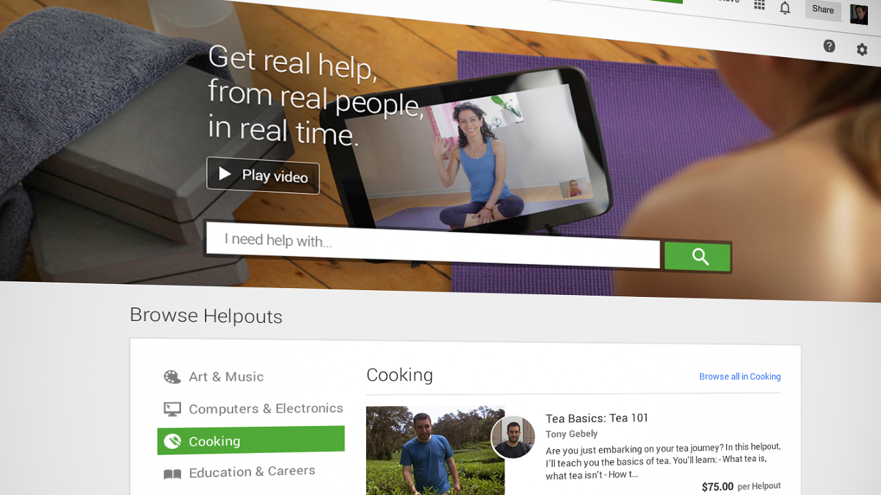 Google Helpouts Is A Marketplace For Experts To Share Their Skills Over Video Chat