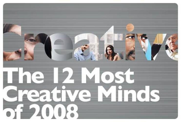 <p>Culled from the pages of <em>Fast Company</em> magazine, this year's top creative minds took risks, spurred ideas, and represented a masterful force driving every facet of business forward. Meet the 12 most creative minds of 2008. </p>