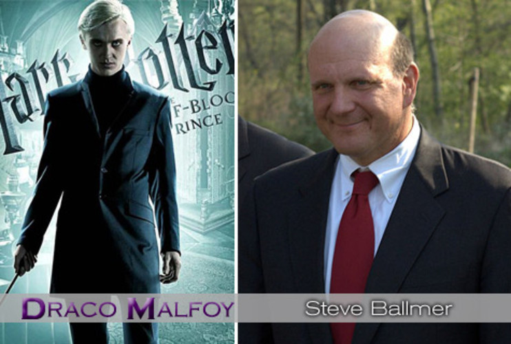 <p>A bully and a jerk, and kind of lost once his father is gone, Draco Malfoy has been Harry's rival from the beginning. Microsoft's <strong><a href=&quot;http://www.fastcompany.com/magazine/130/microsoft-puts-its-head-in-the-cloud.html&quot;>Steve Ballmer</a></strong> has been known to fly off the handle when it comes to rivals, as he reportedly once said, &quot;Google's not a real company. It's a house of cards.&quot; Yep, just a $140 billion house of cards. And how will Ballmer fare long term now that Bill Gates is gone? </p>