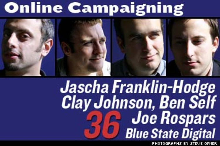 <p>Blue State Digital, a consultancy that helps incorporate Web technology into lefty campaign strategies, was started by Johnson, Rospars, Franklin-Hodge, and Self, veterans of the Internet component of Howard Dean's Oval Office run. Soon, candidates will use GPS and mapping technology to target voters in key states, block by block.</p>