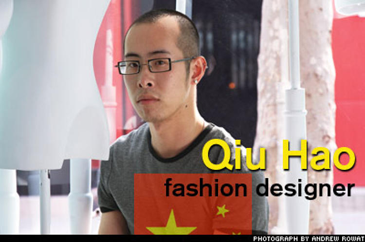 <p>After leaving London's storied Central Saint Martins, fashion designer Qui Hao, 29, took a leap of faith in opening his eponymous Shanghai boutique last October. There, in what was once a tea shop that fronted a pirated-DVD operation, he produces designs that could pass the high-concept test anywhere, including coats that evoke the &quot;wool blankets that all Chinese had growing up.&quot;</p>