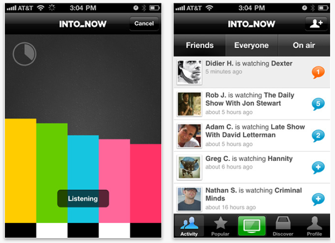 <p>This iPhone app is basically Shazam for TV shows. Put on a show, crank up the volume, and hit the big green button, and <a href=&quot;http://www.intonow.com/&quot;>IntoNow</a> uses the show's soundtrack to identify the exact show and episode you're watching. From there, you can &quot;check in&quot; by announcing your show-of-the-moment on Facebook or Twitter, or you can use your results to add titles to your Netflix queue. Just a few days ago, Yahoo <a href=&quot;http://www.businessinsider.com/yahoo-buys-intonow-for-13-million-2011-4?utm_source=Triggermail&utm_medium=email&utm_term=SAI%20Select&utm_campaign=SAI_Select_042611&quot;>bought IntoNow for $20 million</a> a mere 12 weeks after its founding, making this an app worth watching.</p>