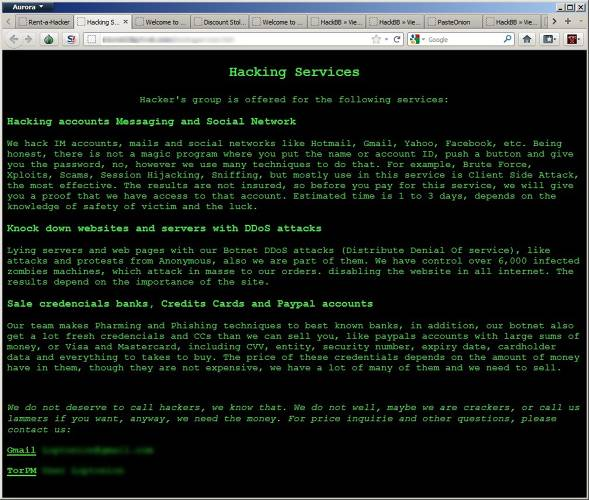 <p>Hackers can be hired to attack public and private parties via underweb black markets.</p>
