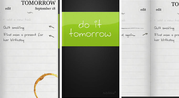 <p>Do It (Tomorrow)</p>