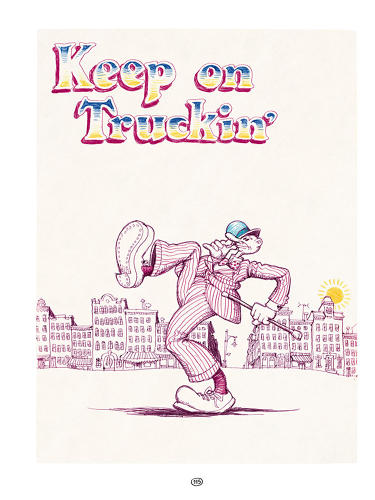 "<p>Crumb's catchphrase ""Keep on Truckin'"" appears for the first time in these sketches, as does his character Mr. Natural, ""in a wilder, grumpier form than the old soul we came to love,"" Hanson says.</p>"