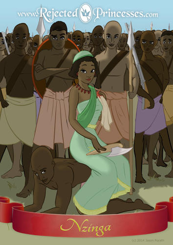 <p>Nzinga Mbande, 17th-century queen of what is now Angola. Some rumors about her, &quot;to be taken with a brick of salt, include: After killing her brother's family, she ate their hearts to absorb their courage; she maintained a 60-man-strong harem throughout her life — this one, best I can tell, is more regarded as true than most of the others.&quot; Read her story <a href=&quot;http://www.rejectedprincesses.com/post/89180124978/heres-another-one-of-my-favorite-rejected&quot; target=&quot;_blank&quot;>here</a>.</p>