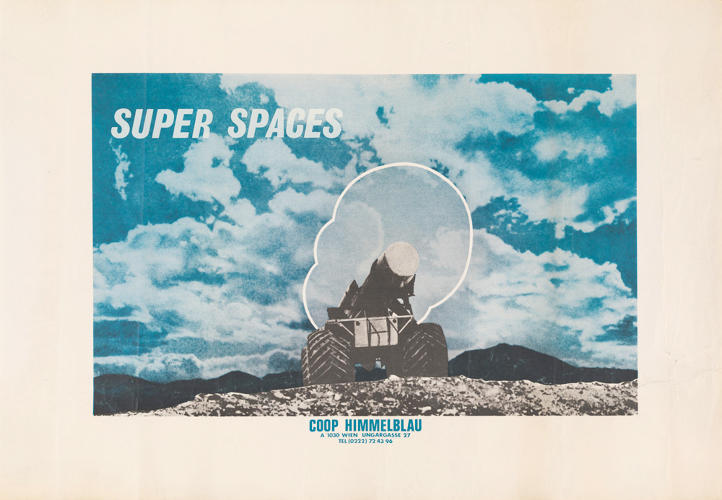 <p>Coop Himmelblau, Super Spaces, c. 1969. Color photo-offset lithograph, 27 1/2 x 37 5/8&quot;</p>