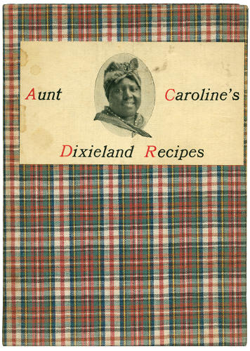 <p><em>Aunt Caroline's Dixieland Recipes: A Rare Collection of Choice Dishes</em><br /> Compiled by Emma and William McKinney<br /> Chicago: Laird and Lee, 1922<br /> 147 pages</p>