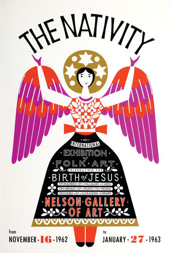 <p>Poster for »The Nativity« exhibition of folk art, Nelson Gallery of Art / designed and curated by Alexander Girard, 1962.</p>