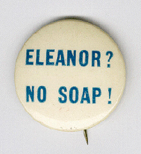 <p>Another said, &quot;Eleanor? No Soap!&quot; which was a colloquial way of saying, &quot;No way!&quot;</p>